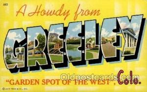 Greeley, Colorado Large Letter Town Towns Post Cards Postcards  Greeley, Colo...