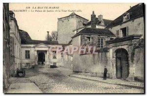 Old Postcard Courthouse and the Tour Hautefeuille Chaumont