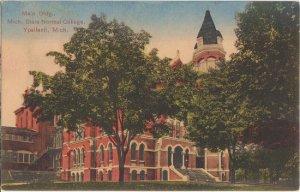 YPSILANTI MI - EASTERN MICHIGAN UNIV. / OLD MAIN Building 1913 / DESTROYED