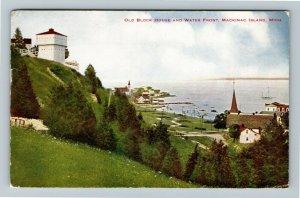 Mackinac Island MI-Michigan Old Block House & Water Front Vintage c1911 Postcard