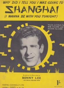 Why Did I Yell You I Was Going To Shanghai Benny Lee 1950s Sheet Music