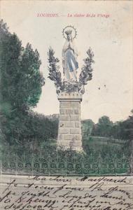 France Lourdes La Statue de la Vierge 1905