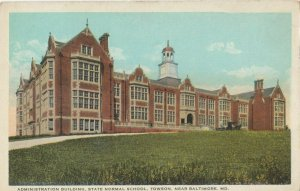 TOWSON , Maryland , 1910s ; Admin Bldg , State Normal School