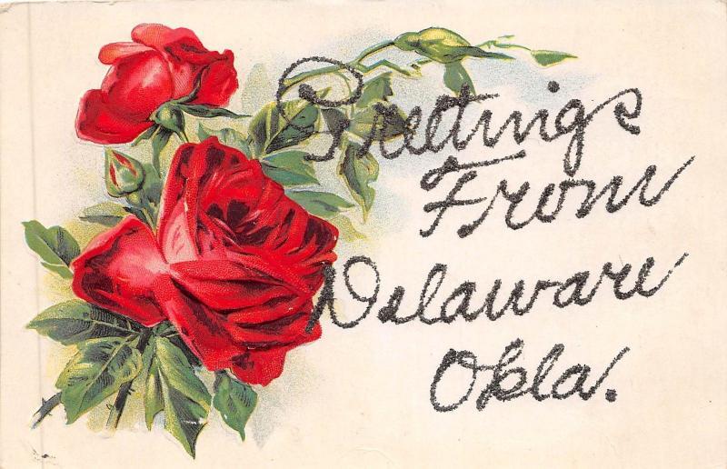 A38/ Delaware Oklahoma Ok Postcard c1910 Greetings from Delaware Glitter