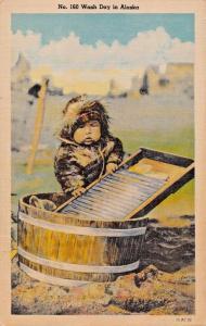 WASH DAY IN ALASKA-ESKIMO CHILD WITH WASHBOARD & TUB POSTCARD 1940s