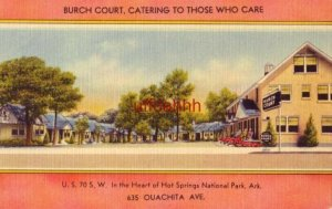 BURCH COURT, IN THE HEART OF HOT SPRINGS NATIONAL PARK, AR. N B Burch, Owner