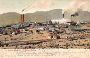 El Paso Texas Smelter Industrial Scene Antique Postcard K64236