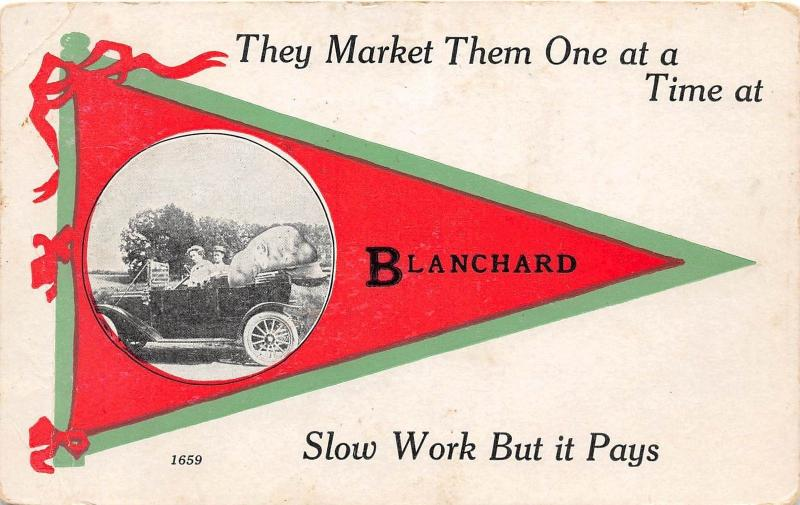 Michigan Mi PENNANT Postcard 1914 BLANCHARD Market Them One At A Time