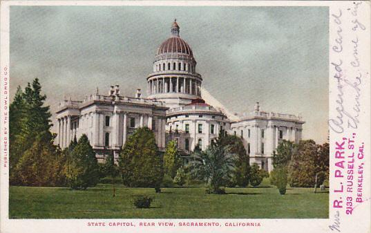 State Capitol Building Rear View Sacramento California 1906