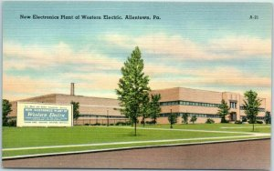 1940s Allentown, PA Postcard New Electronics Plant of WESTERN ELECTRIC Linen