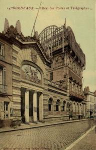 CPA Bordeaux (Dep.33) Hotel des Postes et Télégraphes (1398)