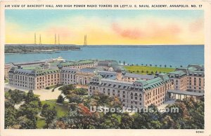 Bancroft Hall, High Power Radio Towers in Annapolis, Maryland