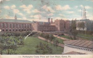 The Northampton County Prison and Court House,  Easton,  Pennsylvania,  PU_1911