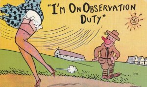 COMIC, 1930-40s; I'm on observation duty Soldier watching ladies legs