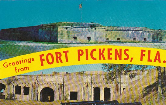 Florida Pensacola Greetings From Fort Pickens