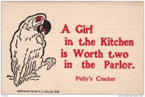Comic, Parrot - Pollys Crackers, A Girl In The Kitchen Is Worth Two In The P...