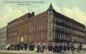 Great Southern Hotel, First National Bank in Meridian, Mississippi