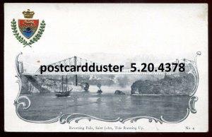 4378 - ST. JOHN NB Postcard 1900s Reversing Falls. Patriotic Crest
