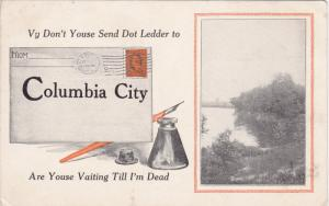 Vy Don't Youse Send Dot Ledder to COULMBIA CITY Are Youse Vaiting Till I'm De...