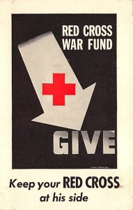 Red Cross Post Card Red Cross War Fund Keep Your Red Cross at His Side&...