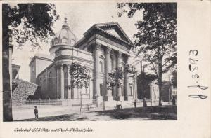 Cathedral Of S. S. Peter And Paul, PHILADELPHIA, Pennsylvania, PU-1908
