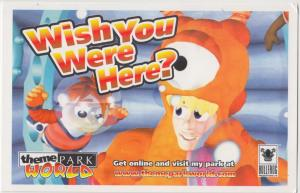 Wish you Were Here ? theme park world, #6/6, unused Postcard