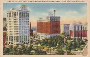 Michigan Detroit Grand Circus Park Showing Whitney Building Statler and Tulle...