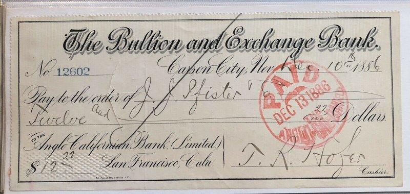 The Bullion and Exchange Bank - San Francisco , CA California - 1886 PAID CHECK