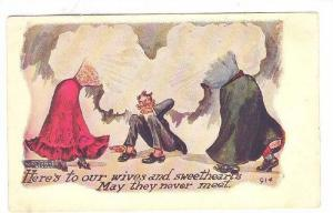 Humour, Here´s To Our Wives & Sweethearts, May They Never Meet, 1906