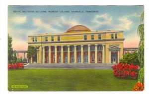 Social Religious Building, Peabody College, Nashville, Tennessee, 30-40s