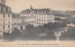 PAU, Pyrenees, France, 00-10 ; L'Hotel de France