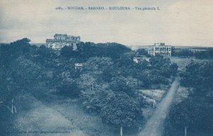 SOUDAN. - BAMAKO. - KOULOUBA. Vue gerale I., 1900-10s