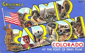 Camp Carson CO US Army Curt Teich Large Letter Linen Postcard