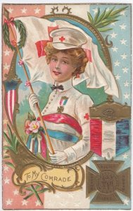 To My Comrade Military Nurse carrying Flag, Woman's Relief Corps PU-1909