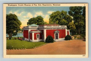Hagerstown MD-Maryland, Washington County Museum Of Fine Arts, Linen Postcard