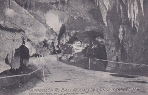 LURAY, Virginia, 1900-1910's; Approach To Ball Room, Caverns Of Luray