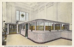 POTTSVILLE , Pa. , 1910s ; Pennsylvania National Bank, Mn Banking Floor