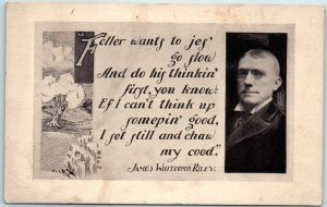 JAMES WHITCOMB RILEY Greetings Postcard Feller Want to Jes' Go Slow Dated 1931