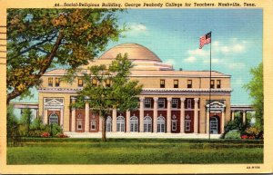Tennessee Nashville Social-Religious Building George Peabody College For Teac...
