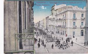 TARANTO , Italy , 1900-10s ; Soldiers on Corso Umbarto