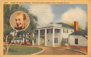 Movie Star, Actor Home Post Card Home of Bing Crosby Toluca Lake, North Holyw...