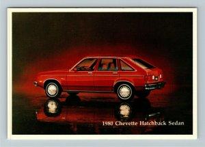 1980 Chevrolet Chevette Hatchback Sedan Advertisement Chrome Postcard
