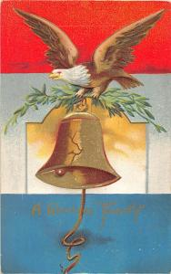F64/ Patriotic Postcard c1910  Glorious Fourth of July 4th Bell Eagle 9