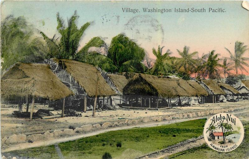 1908 Honolulu Flag Cancel On Village, Washington Island, South Pacific Postcard
