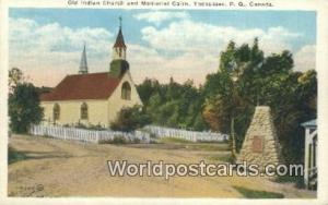 Tadoussac, PQ Canada, du Canada Old Indian Church, Memorial Cairn  Old Indian...