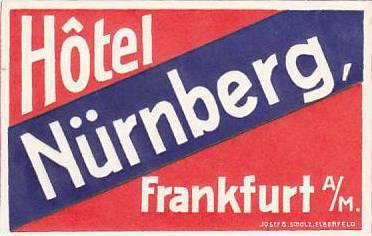GERMANY FRANKFURT HOTEL NUERNBERG VINTAGE LUGGAGE LABEL