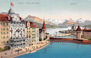 Switzerland Lucerne Luzern - Hotel des Alpes, Bahnhof, Restaurant, Alpenhotel AK
