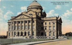 Court House Vintage Postcard Wilkes Barre, PA, USA Vintage Postcard Luzerne C...