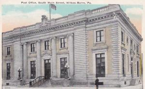 Post Office , Southe Main Street , WILKES-BARRE , Pennsylvania ; 00s-10s