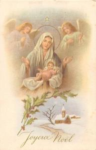 Joyeux Noel! Happy Christmas! Virgin Mary, Baby Jesus, Angels, Prayers